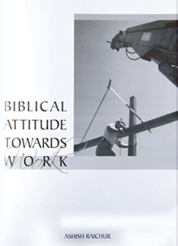 Biblical Attitude Towards Work