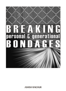 Breaking Bondages