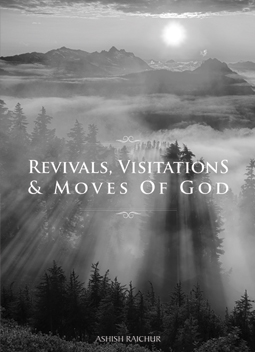 Revivals, Visitations & Moves of God
