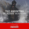 The Anointing in Jesus' Ministry