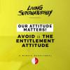 Avoid :: The Entitlement Attitude (Daily Devotional)
