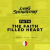 The Faith Filled Heart (Daily Devotional)